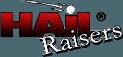 Hail Raisers